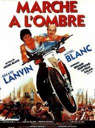 Marche à l'ombre / film de Michel Blanc | Blanc, Michel (1952-....). Monteur