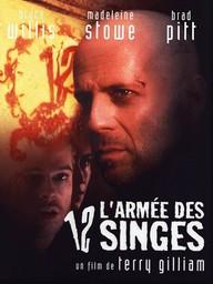 L' armée des 12 singes / film de Terry Gilliam | Gilliam, Terry (1940-....). Monteur