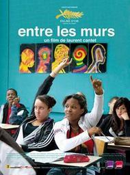 Entre les murs / film de Laurent Cantet   Cantet, Laurent. Monteur