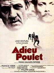 Adieu poulet / film de Pierre Granier-Deferre | Granier-Deferre, Pierre. Monteur