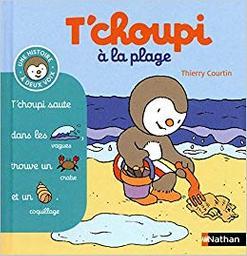 T'choupi à la plage / Thierry Courtin | Courtin, Thierry (1954-....). Auteur